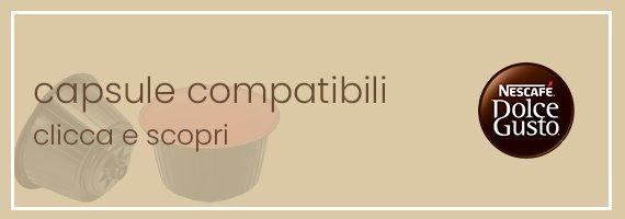 Capsule compatibili nescafe dolce gusto